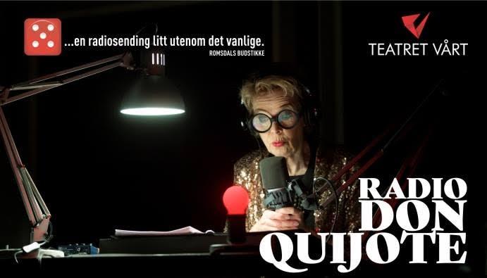 Teatret Vårt  Radio Don Quijote – Black Box teater 0bc47224452